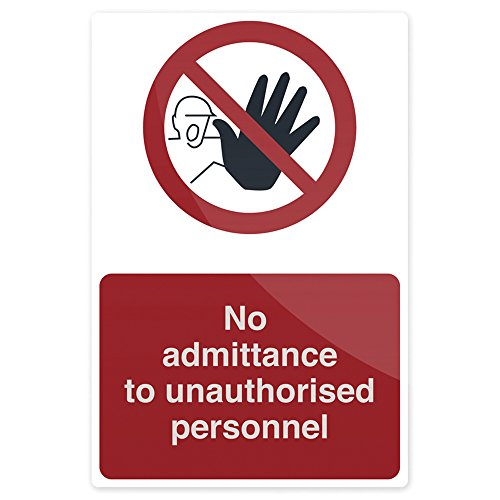FIXMAN No Admittance To Unauthorised Personnel Sign 200 x 300mm Rigid